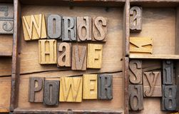 Words have power. In wooden typeset letters on rustic background royalty free stock photography