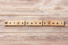 Words have Power word written on wood block. Words have Power text on table, concept royalty free stock photo