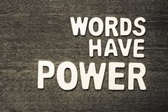Words Have Power. Text arranged by wood letters Royalty Free Stock Photos