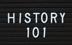 The phrase History 101 in white text on a letter board Royalty Free Stock Images