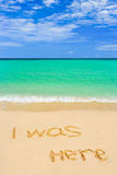 Words I Was Here on beach Royalty Free Stock Photography