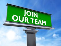 Join our team. The words join our team in a large billboard Stock Photography