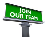 Join our team. The words join our team in a large billboard Royalty Free Stock Photos