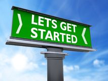 Lets get started. The words lets get started in a large billboard Royalty Free Stock Images