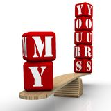 The words my and yours on the scales. The words YOURS and MY made from red cubes labeled with letters are weighed in the balance. Isolated. 3D Illustration royalty free illustration