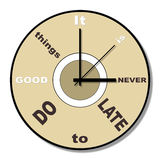 Never late clock theme. Words it is never late to do good things in place of figures on a clock face Vector Illustration