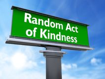 Random act of kindness. The words random act of kindness in a large billboard stock illustration