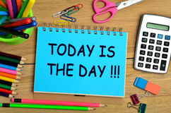 The words Today is the day on notebook. Page Stock Photo