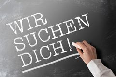 Words WIR SUCHEN DICH, German for we are looking for you, job opportunity concept royalty free stock images