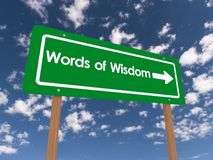 Words of Wisdom. An illustration of a traffic sign with the text 'words of wisdom royalty free stock images