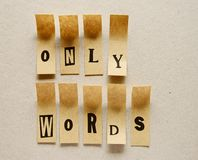 Only words - word in sticky letters.  stock photos