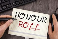 Word writing text Honour Roll. Business concept for List of students who have earned grades above a specific average. Words writing texts Honour Roll. Business Royalty Free Stock Photos
