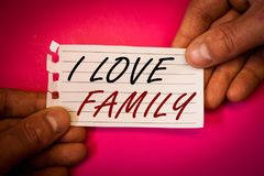Word writing text I Love Family. Business concept for Good feelings Affection Carefulness for your mother father. Words writing texts I Love Family. Business royalty free stock photo