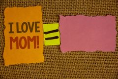 Word writing text I Love Mom Motivational Call. Business concept for Good feelings for their own mother TendernessIdeas created on. Words writing texts I Love stock photography