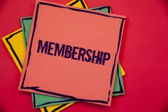Word writing text Membership. Business concept for Being member Part of a group or team Join an organizationPink blue yellow paper. Words writing texts stock photography