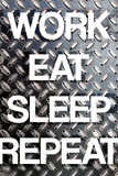 Work Eat Sleep Repeat Royalty Free Stock Photos