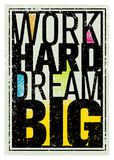Work Hard Dream Big Creative Motivation Quote. Bright Brush Vector Typography Banner Print Concept.  Vector Illustration