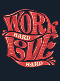 Work hard, love hard Stock Image
