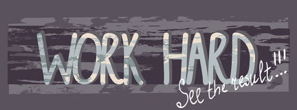 Work hard see result2 Stock Images