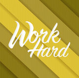 work hard sign concept illustration Stock Photography