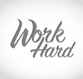 Work hard sign concept illustration Royalty Free Stock Images