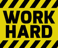 Work Hard sign Royalty Free Stock Photography