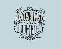 Work hard stay Humble Royalty Free Stock Photos
