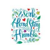 Work hard stay humble. stock illustration