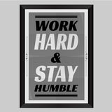 Work Hard and Stay Humble Royalty Free Stock Photos