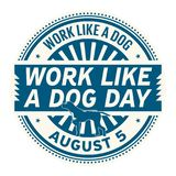 Work Like a Dog Day Stock Image
