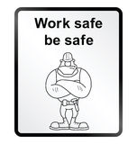 Work Safe Information Sign Stock Image