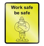 Work Safe Information Sign Royalty Free Stock Image