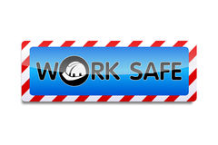 Work safe. The message of showing work safety Royalty Free Stock Photos