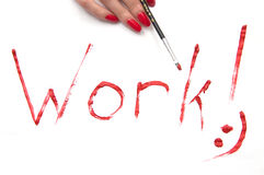 Work! sign Stock Photo