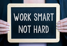 Work smart not hard Stock Photo