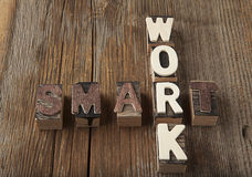 Work Smart in rustic letters Stock Images