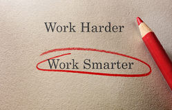 Work Smarter. Circled in red pencil with Work Harder text Royalty Free Stock Photography