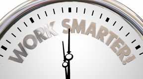 Work Smarter Clock Save Time Efficiency Words 3d Illustration Stock Photography