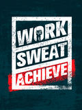 Work. Sweat. Achieve. Workout and Fitness Motivation Quote. Creative Vector Typography Grunge Banner Concept.  royalty free illustration
