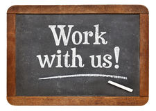 Work with us blackboard sign Stock Images