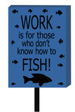 Work VS Fishing Sign Royalty Free Stock Image