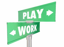 Work Vs Play Two Way Road Signs Words Royalty Free Stock Photos