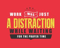 Work was just a distraction while waiting for the prayer time vector illustration