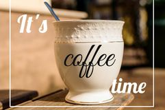Its coffee time motivation quote. On this work you can see a great quality picture with elements of business, social and corporation culture Royalty Free Stock Photos