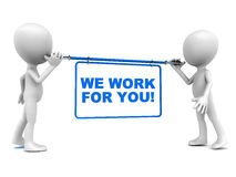 We work for you. Words on white background, blue text, little men holding the banner Royalty Free Stock Photo