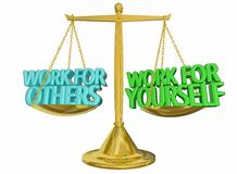 Work for Yourself Vs Others Self Employed Scale. 3d Illustration Stock Images