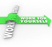 Work for Yourself Vs Others Self Employment Launch Own Business. Work For Yourself Vs Working for Others words on an arrow to illustrate starting your own royalty free illustration