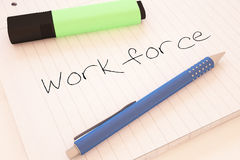 Workforce. Handwritten text in a notebook on a desk - 3d render illustration Stock Photography