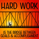 Working hard. Hard work being the bridge between goals and accomplisment Royalty Free Stock Photo