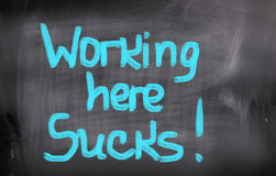 Working Here Sucks Concept Royalty Free Stock Images